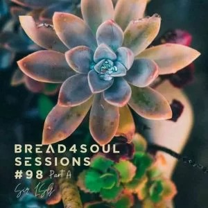 Sir LSG – Bread4Soul Sessions 98 Mix (Part A)