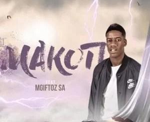 Sje Konka – Makoti ft. Mgiftoz SA