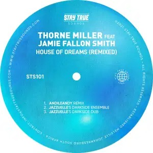 Thorne Miller – House Of Dreams (AndileAndy Remix)