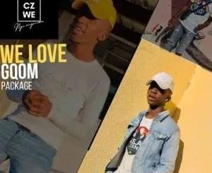 Czwe NgumnganWam – We Love Gqom Package