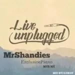 Mr Shandies – Exclusive Piano Main