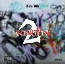 Shatta Wale – 2Known