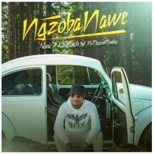 Aionic & KingTouch – Ngzoba Nawe Ft. NoReasonMonday