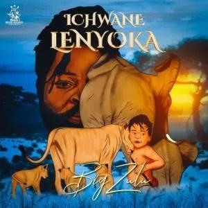 Big Zulu – Ichwane Lenyoka