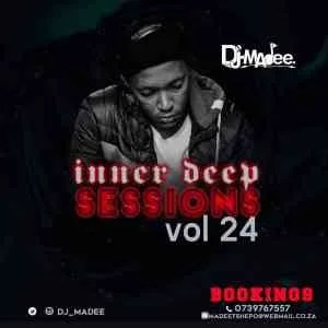 DJ Madee – Inner Deep Sessions Vol 24