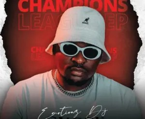 Emotionz DJ – Champions League