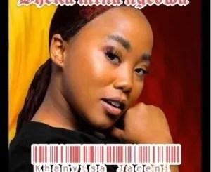 Khanyisa Jaceni – Bheka Mina Ngedwa (Leak)