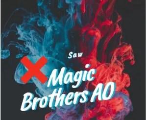 Magic Brothers AO – Saw (Original Mix)
