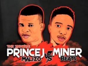 Prince J Malizo vs MinerBeats – Dzentxa Melomo