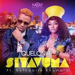 Quelonke – Siyavuma Ft. Rethabile Khumalo