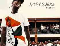 Download mp3 Album: Killer Kau After School EP fakaza 2018 2019 gqom amapiano afrohouse music mp3 download