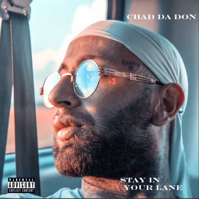 Chad Da Don Stay in Your Lane Album Download