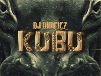 DJ Dimplez Kubu Album (Tracklist) Mp3 ALBUM Download