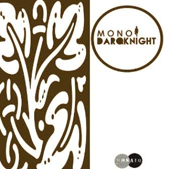 DarQknight Mono EP Zip Download