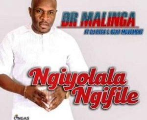 Dr Malinga Ngiyolala Ngifile Ft DJ Rtex & Beat Movement Mp3 Download