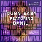 Dunn Easy ft Danil – Rise Up (Kususa Remix)