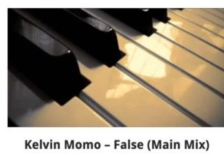Kelvin Momo False (Main Mix) Mp3 Download