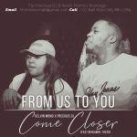 Kelvin Momo & Precious DJ – Come Closer Ft Benjamin & Thato