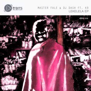 Master Fale & DJ Dash, K9 Lekelela EP Mp3 Download