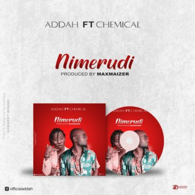 Addah Ft Chemical NEMERUDI Mp3 Download