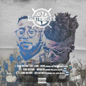 Team Distant Malweza Mp3 Download