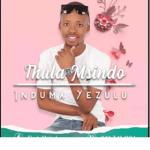 Thula Msindo – Last Breath Latest 2019 Songs