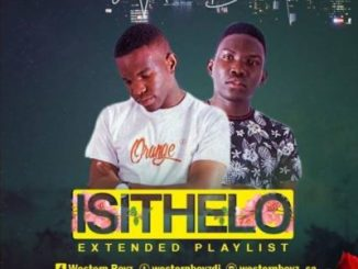 Western Boyz IsiThelo Ep Download