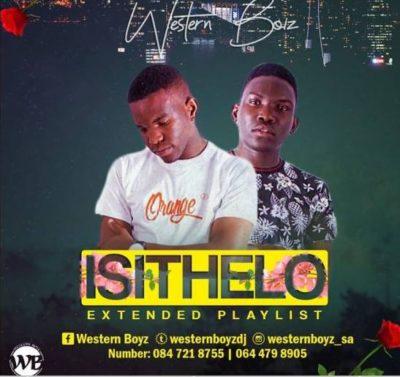 Western Boyz IsiThelo Ep Download