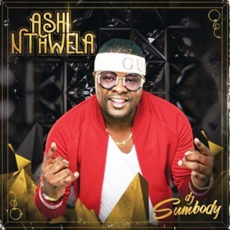 DJ Sumbody Ashi Nthwela Album Zip Download