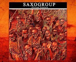 SaxoGroup African Essence (Original Mix) Mp3 Download