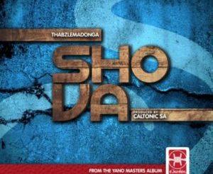 Caltonic SA Ft Thabz Le Madonga Shova Mp3 Download