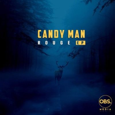 Candy Man Rouge EP MP3 Free Album Download