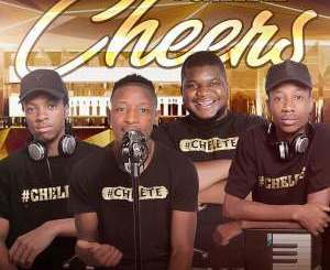 Chelete Cheers Ep Mp3 Download