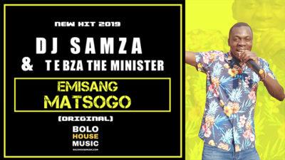 DJ Samza & Tebza The Minister Emisang Matsogo Mp3 Download