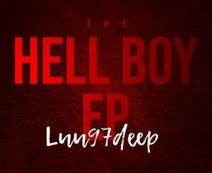 Download Luu97deep Hell Boy Ep Zip