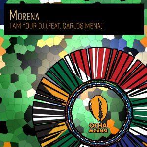Morena I Am Your DJ EP Download