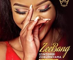 DJ Bongz Ft. ZEEBANG Izintombi Zobumnyama Mp3 Download
