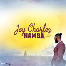 DOWNLOAD Jey Charles Hamba Mp3
