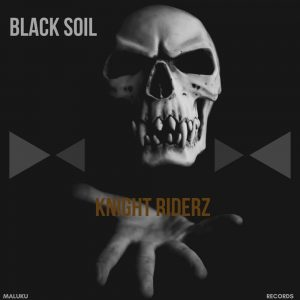 Black Soil Knight Riderz EP Download