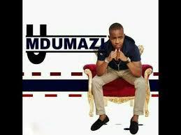 Mdumazi Ngithwele Kanzima Mp3 Download