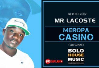 Mr Lacoste Meropa Casino ( Original ) Mp3 Download