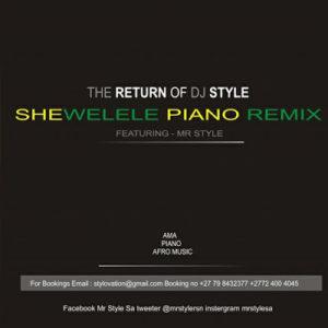 Mr Style Shewelele Mp3 Download (Amapiano Remake)