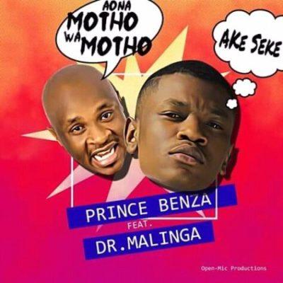 Prince Benza ft. Dr Malinga Ake Seke (Aona motho wa motho) Mp3 Download