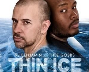 DOWNLOAD RJ Benjamin & Thee Gobbs Thin Ice Mp3