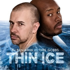DOWNLOAD RJ Benjamin & Thee Gobbs Thin Ice Mp3