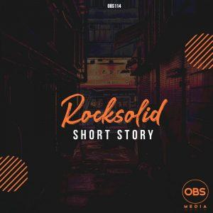 Rocksolid Short Story Mp3 Download