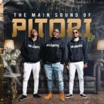 EP: The Lowkeys – The Main Sound of Pitori