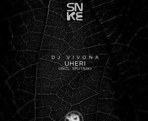 Dj Vivona Uheri (Incl. Sputnik) EP Download