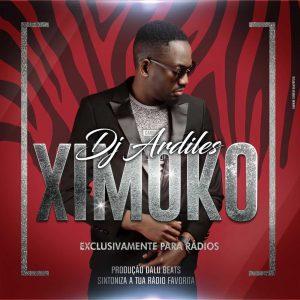 Dj Ardiles Ximoko Mp3 Download