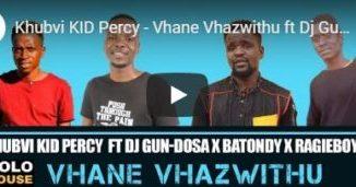 Khubvi KID Percy Vhane Vhazwithu ft Dj Gun-doSA x Batondy x RagieboySA Mp3 Download